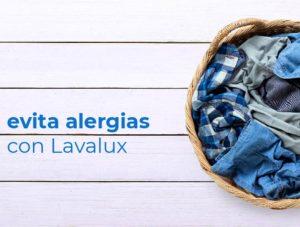 Lava en Lavalux y evita las alergias estas vacaciones