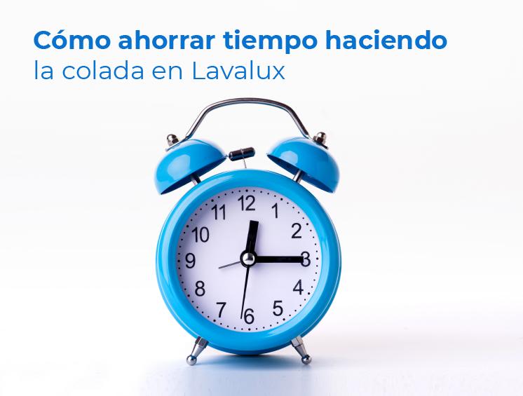 Cómo ahorrar tiempo haciendo la colada en Lavalux